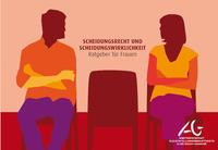 Titel der Broschüre Scheidungsrecht und Scheidungswirklichkeit - Ratgeber für Frauen
